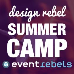 Design Rebel: Summer Camp